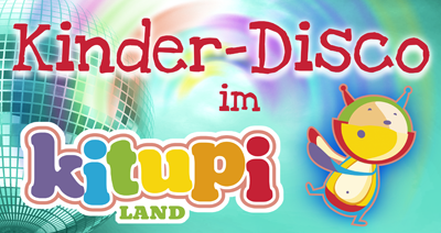 kitupiland leipzig kinder disco am sonntag von 15 00 bis 19 00 uhr kinder disco. Black Bedroom Furniture Sets. Home Design Ideas